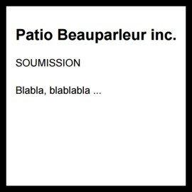 Soumission Patio Beauparleur